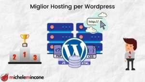 Ecco Perché Dovresti Scegliere il Miglior Hosting per WordPress