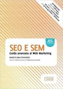 Guida avanzata al web marketing - seo e sem - marco maltraversi