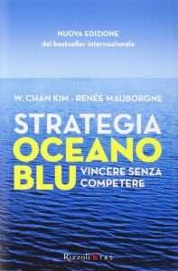 strategia oceano blu - vincere senza competere